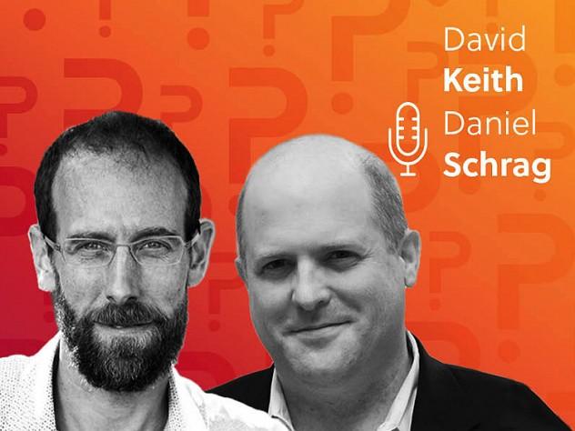 Daniel Schrag and David Keith headshots over an orange background