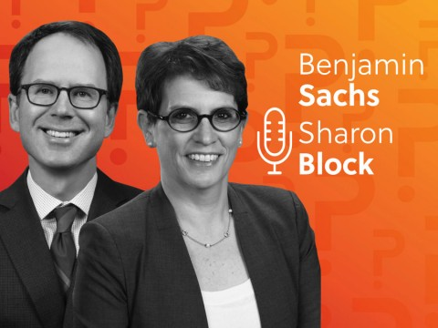 Benjamin Sachs and Sharon Block